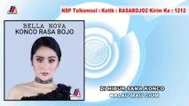 Konco Rasa Bojo - Bella Nova ( Official Video Lyric )