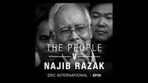 [PODCAST] The People v Najib Razak EP 59: Secrets, lies, revenge
