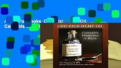 About For Books  CBD-Rich Hemp Oil: Cannabis Medicine is Back Complete