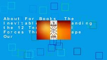 About For Books  The Inevitable  Understanding the 12 Technological Forces That Will Shape Our
