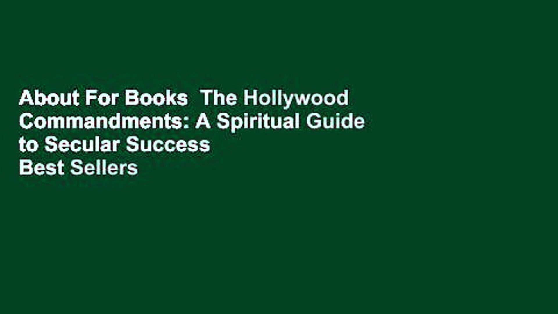 About For Books  The Hollywood Commandments: A Spiritual Guide to Secular Success  Best Sellers