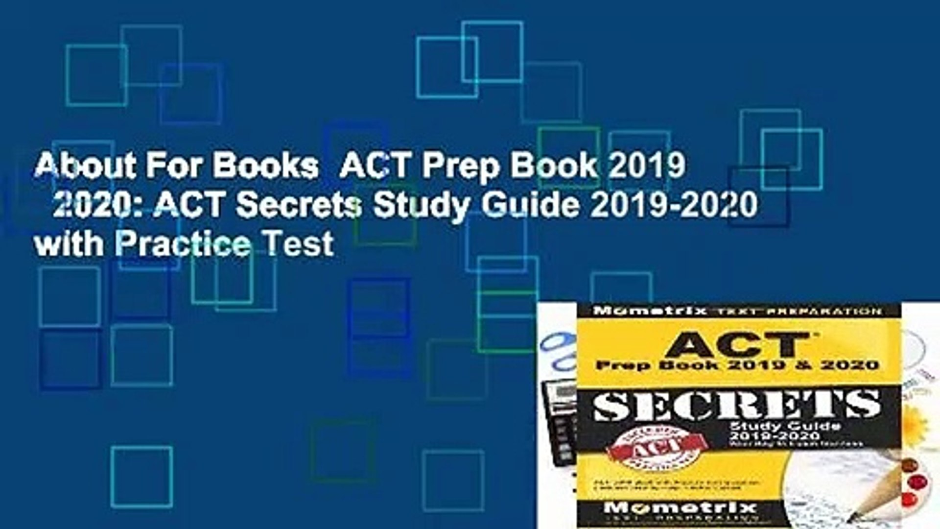 About For Books  ACT Prep Book 2019   2020: ACT Secrets Study Guide 2019-2020 with Practice Test
