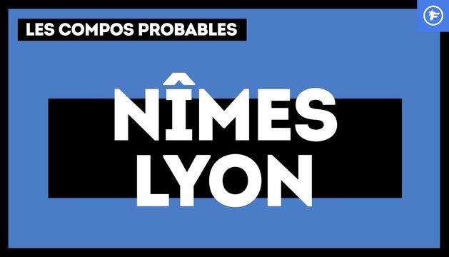 Nîmes-OL : les compositions probables