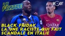 Black Friday : la Une raciste qui fait scandale en Italie