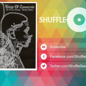 Kings of Tomorrow - Breaker's Shuffle