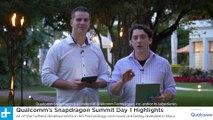 Qualcomm Snapdragon Summit - Day 1