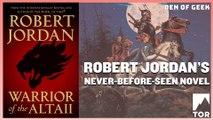 Robert Jordan's Never-Before-Seen Novel: Warrior of the Altaii (Sponsored)