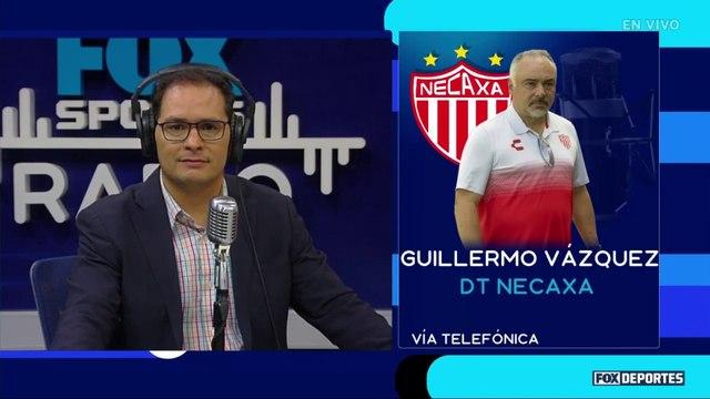 FOX Sports Radio: El reto de Guillermo Vázquez de dirigir a Necaxa a semifinales