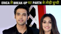 Parth Samthaan FINALLY BREAKS HIS SILENCE Over His RELATIONSHIP With Erica Fernendes