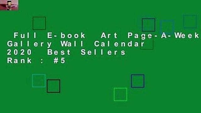 Full E-book  Art Page-A-Week Gallery Wall Calendar 2020  Best Sellers Rank : #5