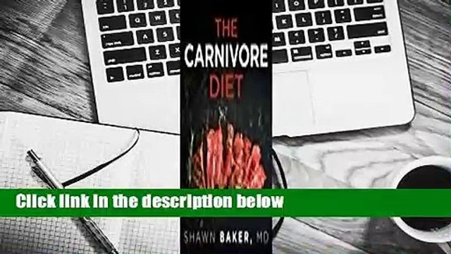 [Read] The  Carnivore Diet  For Free