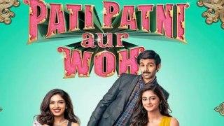 Pati Patni Aur Woh Box Office Collection: Kartik Aryan | Bhumi Pednekar | Ananya Panday | FilmiBeat