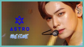 [HOT] ASTRO  - Blue Flame , 아스트로  - Blue Flame  Show Music core 20191207