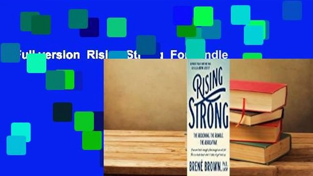 Full version  Rising Strong  For Kindle