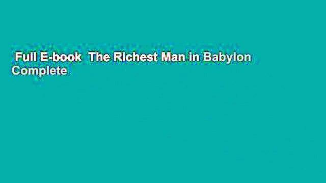 Full E-book  The Richest Man in Babylon Complete