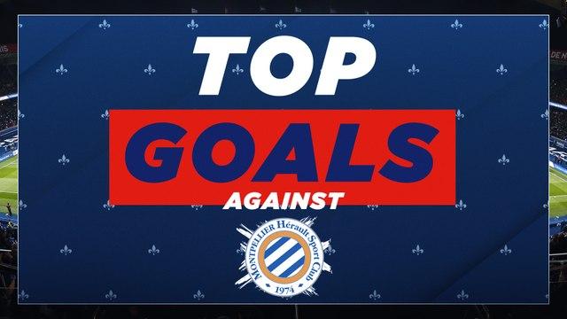 Le top buts : Montpellier Hérault SC - Paris Saint-Germain