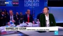 Sommet de l'OTAN à Londres  : l'alliance en péril ?