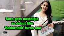 Sara Ali Khan gets nostalgic as debut film 'Kedarnath' turns one
