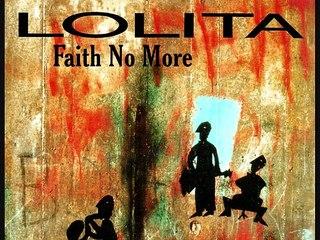 LOLITA - Faith No More (1990)