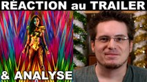 RÉACTION au TRAILER de Wonder Woman 1984 & ANALYSE D'IMAGE