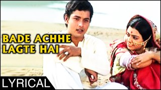 Bade Achhe Lagte Hain With Lyrics | Balika Badhu | R D Burman Songs | Sachin, Rajni Sharma