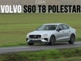 Essai Volvo S60 T8 Twin Engin Polestar Engineered 2019
