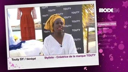 MODE 24 - Sénégal : TOUTY, Créatrice de mode