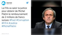 Justice. La Fifa va saisir la justice pour obtenir de Michel Platini le remboursement de 2 millions de francs suisses