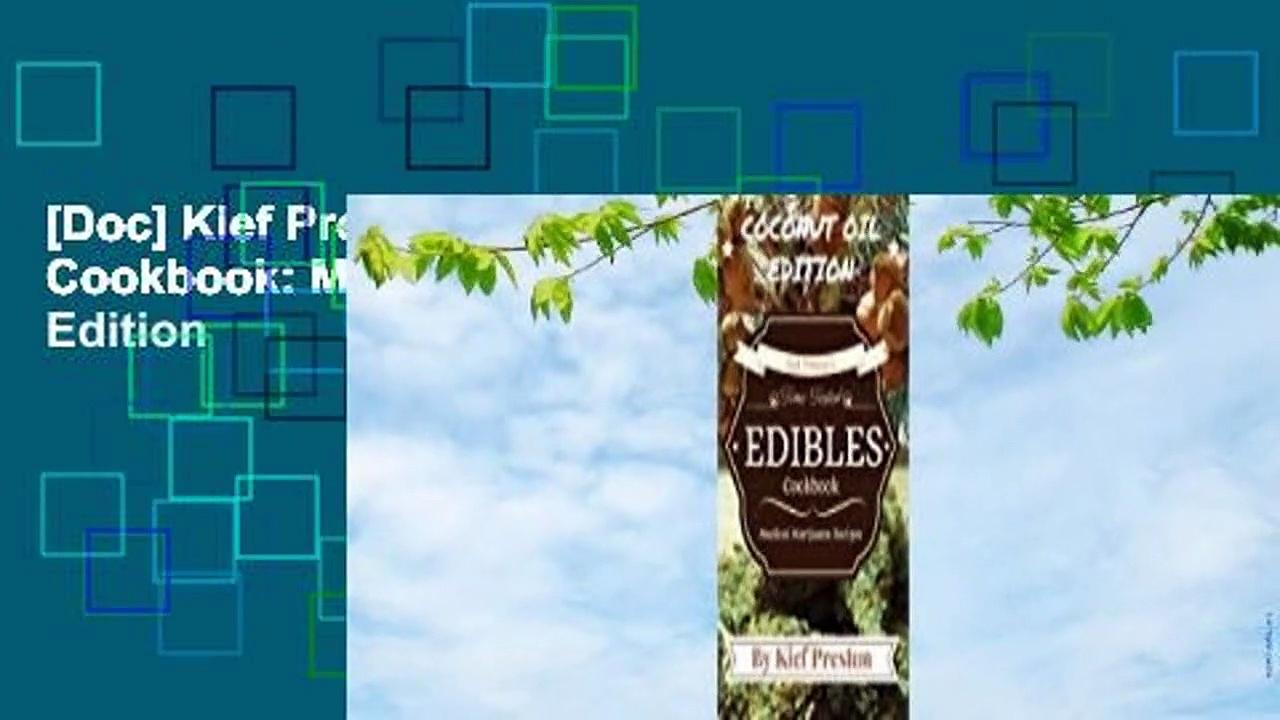 [Doc] Kief Preston's Time-Tested Edibles Cookbook: Medical Marijuana Recipes Coconut Edition