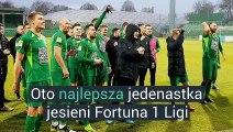 Jedenastka jesieni Fortuna 1 Ligi
