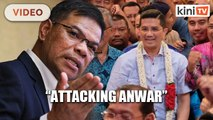 Saifuddin: Are they going to improve the economy by attacking Anwar?
