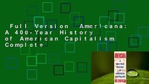 Full Version  Americana: A 400-Year History of American Capitalism Complete