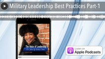 Military Leadership Best Practices Part-1