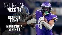Week 14: Lions v Vikings