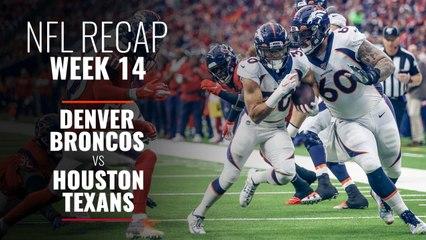Week 14: Broncos v Texans