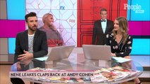 NeNe Leakes Claps Back at Andy Cohen for Calling Out Her Dress Rewear: 'I Don't Appreciate This'