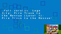 Full version  Lego City  Fire Truck to the Rescue (Level 1)  Fire Truck to the Rescue!