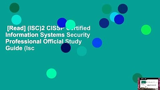 [Read] (ISC)2 CISSP Certified Information Systems Security Professional Official Study Guide (Isc