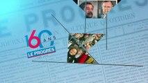 Le Progrès: générique 160 ans