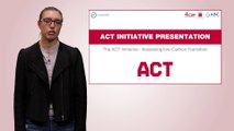 4. What is ACT: Assessing low Carbon Transition