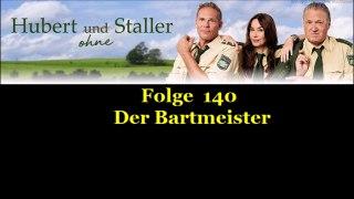 Hubert ohne Staller 140 Der Bartmeister