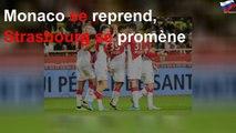 Monaco se reprend, Strasbourg se promène