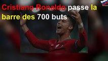 Cristiano Ronaldo passe la barre des 700 buts