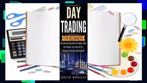 Full Version  Day Trading For Beginners- Become An Intelligent Day Trader. Learn Day Trading