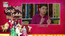 Barfi Laddu Episode 29 | 12th December 2019