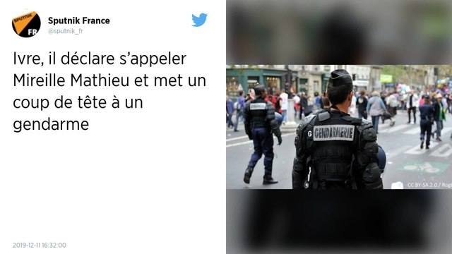 Il dit s'appeler Mireille Mathieu et donne un coup de tête à un gendarme