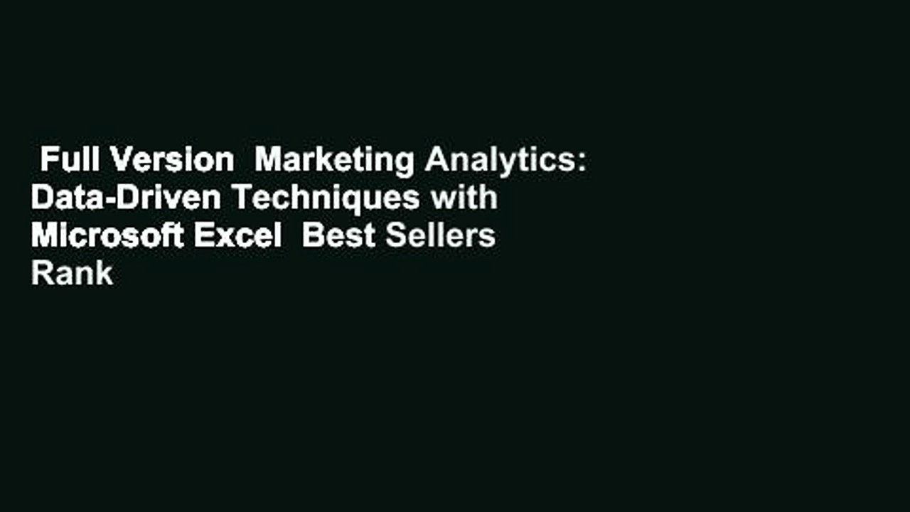 Full Version  Marketing Analytics: Data-Driven Techniques with Microsoft Excel  Best Sellers Rank