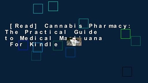 [Read] Cannabis Pharmacy: The Practical Guide to Medical Marijuana  For Kindle