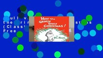 Full version  How the Grinch Stole Christmas (Classic Seuss)  For Free