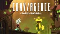 CONV/RGENCE : A League of Legends Story - Vidéo d'annonce